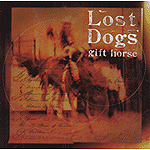 Gift Horse by Lost Dogs