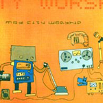 Mad City Worship by Mad City Church