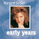The Early Years by Margaret Becker