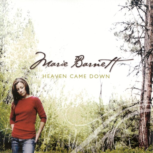 Heaven Came Down by Marie Barnett
