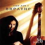 The Air I Breathe by Marie Barnett