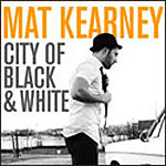 City Of Black And White by Mat Kearney
