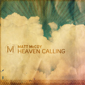 Heaven Calling by Matt McCoy