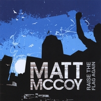 Raise The Flag Again by Matt McCoy