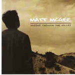 Worship Through The Valley   by Matt McGee