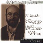 Signature Series by Michael Card