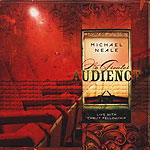 No Greater Audience by Michael Neale