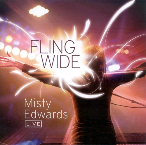 Fling Wide by Misty Edwards