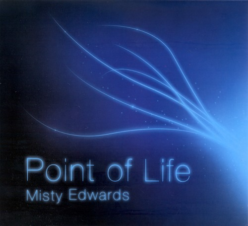 Point Of Life by Misty Edwards