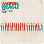 The Twenty-First Time by Monk And Neagle