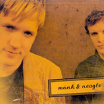 Monk And Neagle by Monk And Neagle