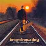 Brand New Day by Nathan Wesley Smith