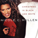 Christmas In Black and White by Nicole C. Mullen