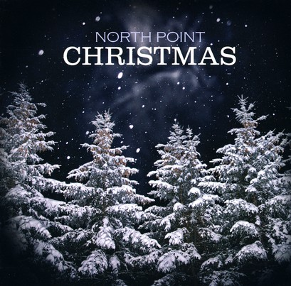 North Point Christmas by North Point Worship Band