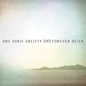 Forever Reign by One Sonic Society