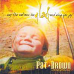 Glad by Pat Brown Worship Band