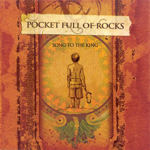 Song To The King by Pocket Full Of Rocks