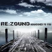 Abandoned To You by Re: Zound