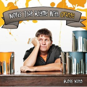 Words That Rhyme With Orange by Ross King