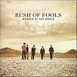 Wonder Of The World by Rush Of Fools