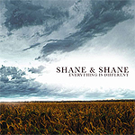 Everything Is Different by Shane And Shane