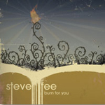Burn For You by Steve Fee