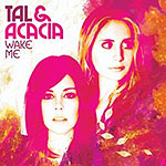 Wake Me by Tal And Acacia