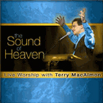The Sound Of Heaven by Terry MacAlmon
