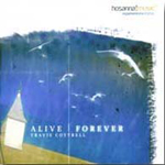 Alive Forever   by Travis Cottrell