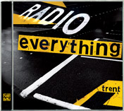 Radio Everything EP by Trent