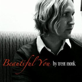 Beautiful You by Trent Monk