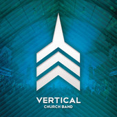 Vertical - EP by Vertical Church Band