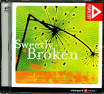 Sweetly Broken by Vineyard Music