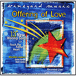 Touching The Father's Heart #41: Offering Of Love by Vineyard Music