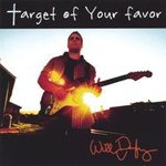 Target Of Your Favor by Will Derryberry