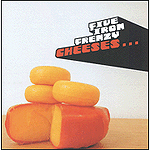 Cheeses by Five Iron Frenzy
