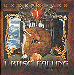 I Rose Falling by Undercover