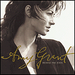 Behind The Eyes by Amy Grant