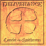 Camelot In Smithereens by Deliverance