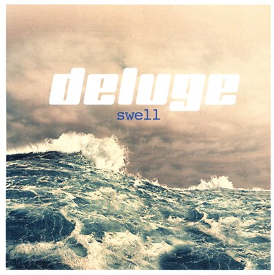 Swell by Deluge Band
