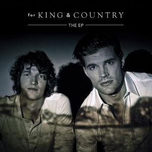 For King And Country EP by For King And Country
