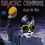 Let It Go by Galactic Cowboys