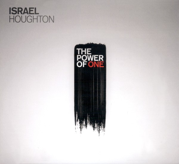 The Power Of One by Israel Houghton and New Breed