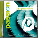 How Great Is Our God by Passion Worship