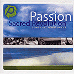 Sacred Revolution: Songs From OneDay '03 by Passion Worship