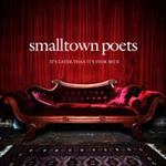 It's Later Than It's Ever Been by Smalltown Poets