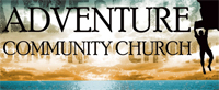 Adventure Community Church - Surprise, AZ