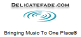 Delicatefade.com.com - A Christian Music Resource